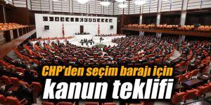 CHP'den seçim barajı için kanun teklifi
