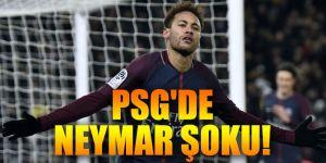 Paris Saint-Germain'de Neymar şoku
