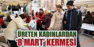 Karşıyaka'da üreten kadınlardan '8 Mart' kermesi