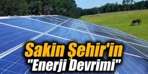 """Sakin Şehir'in """"Enerji Devrimi"""""""