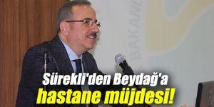 SÜREKLİ'DEN BEYDAĞ'A MÜJDE!