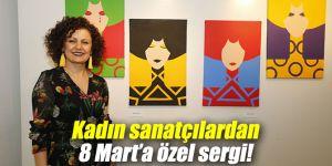 Kadın sanatçılardan 8 Mart Dünya Kadınlar Günü'ne özel sergi