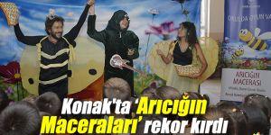 Konak'ta 'Arıcığın Maceraları' rekor kırdı