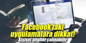 Facebook'taki uygulamalara dikkat!