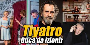 Tiyatro Buca'da izlenir