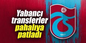 Trabzonspor'a yabancı transferler pahalıya patladı