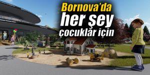 Bornova'da herşey çocuklar için