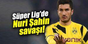 Süper Lig'de Nuri Şahin savaşı!