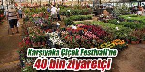 Çiçek Festivali'ne 40 bin ziyaretçi