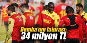 Demba'nın faturası: 34 milyon TL