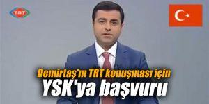 Demirtaş'ın TRT konuşması için YSK'ya başvuru
