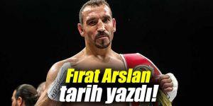 Fırat Arslan tarih yazdı!