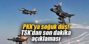 PKK'ya soğuk duş! TSK'dan son dakika açıklaması