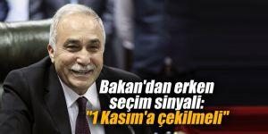 """Bakan'dan erken seçim sinyali: """"1 Kasım'a çekilmeli"""""""