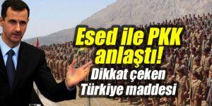 Esed ile PKK anlaştı!