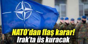 NATO'dan flaş karar! Irak'ta üs kuracak