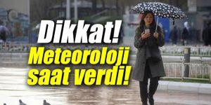 Dikkat! Meteoroloji saat verdi!