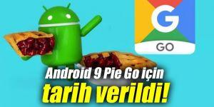 Google, Android 9 Pie Go için tarih verdi!