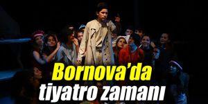 Bornova'da tiyatro zamanı