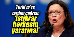Türkiye'ye yardım çağrısı: İstikrar herkesin yararına!
