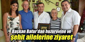 Başkan Batur'dan huzurevine ve şehit ailelerine ziyaret