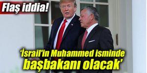 """Şoke eden iddia! """"İsrail'in birkaç yıl içinde Muhammed isminde başbakanı olacak"""""""