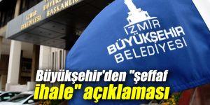 """İzmir Büyükşehir Belediyesi'nden """"şeffaf ihale"""" açıklaması"""