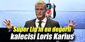 Süper Lig'in en değerli kalecisi Karius!