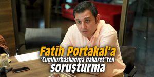 "Fatih Portakal'a 'Cumhurbaşkanına hakaret""ten soruşturma"