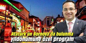 Atatürk'ün Bornova'da bulunma yıldönümüne özel program