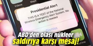 ABD'den olası nükleer saldırıya karşı mesaj!