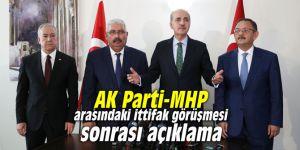 AK Parti-MHP arasındaki ittifak görüşmesi sonrası açıklama
