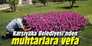 Karşıyaka Belediyesi'nden muhtarlara vefa