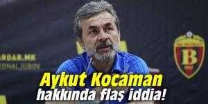 Aykut Kocaman hakkında flaş iddia!