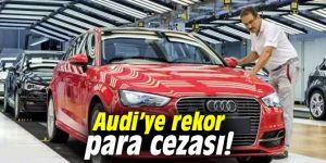 Audi'ye rekor para cezası!