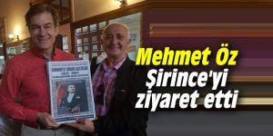 Mehmet Öz Şirince'yi ziyaret etti