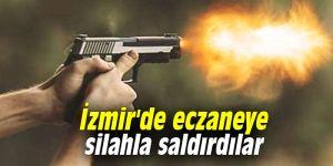 İzmir'de eczaneye silahlı saldırı