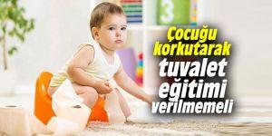 Uzmanı uyardı! Çocuğu korkutarak tuvalet eğitimi verilmemeli