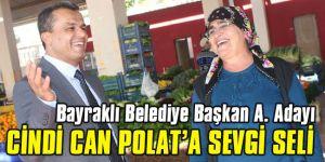 Cindi Can Polat'a Bayraklı'da sevgi seli