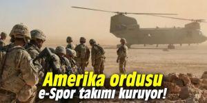 Amerika ordusu e-Spor takımı kuruyor!