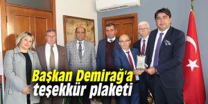 Başkan Demirağ'a teşekkür plaketi