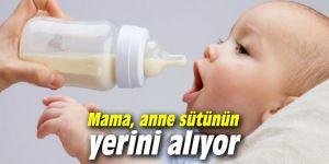 Mama, anne sütünün yerini alıyor