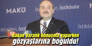 Bakan Varank konuşma yaparken gözyaşlarına boğuldu!
