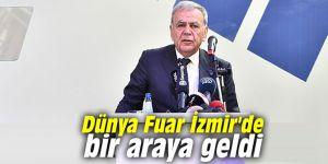 Dünya Fuar İzmir'de bir araya geldi