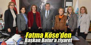 Fatma Köse'den Başkan Batur'a ziyaret