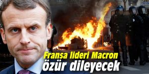 Fransa lideri Macron özür dileyecek