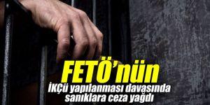 FETÖ'nün İKÇÜ yapılanması davasında sanıklara ceza yağdı