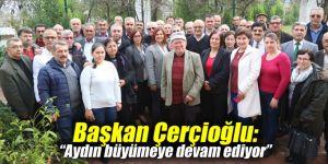 """Başkan Çerçioğlu: """"Aydın büyümeye devam ediyor"""""""