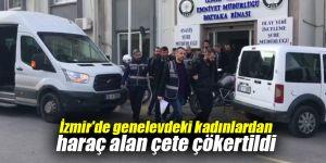 İzmir'de genelevdeki kadınlardan haraç alan çete çökertildi